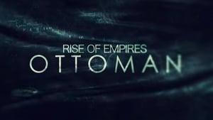 Ascensão: Império Otomano: 1 Temporada x Episódio 1