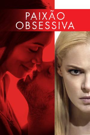 Paixão Obsessiva Torrent, Download, movie, filme, poster