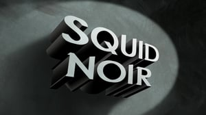 SpongeBob SquarePants Season 11 : Squid Noir