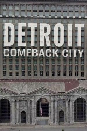 Detroit: Comeback City (2018)