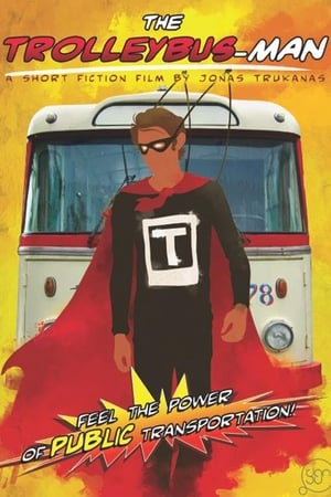 Image The Trolleybus-Man