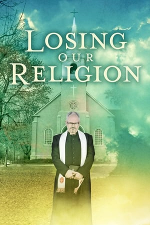 Losing Our Religion streaming