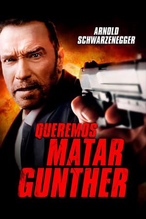 Matando Gunther - Poster
