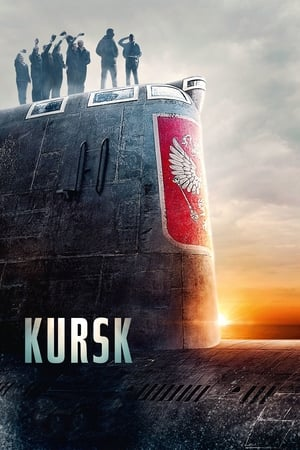Watch Kursk Full Movie