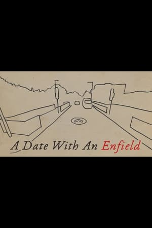 A Date with an Enfield