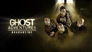 Ghost Adventures: Quarantine(2020)