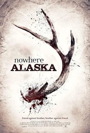 Nowhere Alaska (2020)