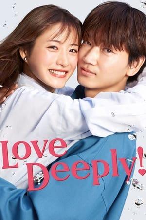 Love Deeply!