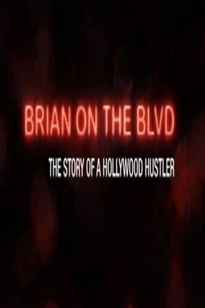 Image Brian on the Boulevard: The Story of a Hollywood Hustler