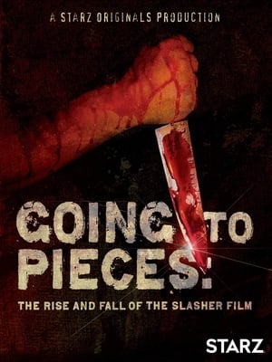 Poster Going to Pieces: The Rise and Fall of the Slasher Film (2006)