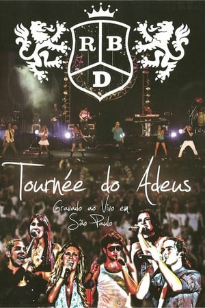 RBD - Tournée do Adeus