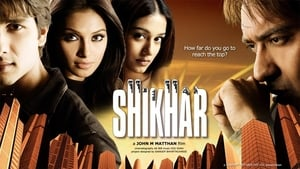 Hindi movie from 2005: Shikhar