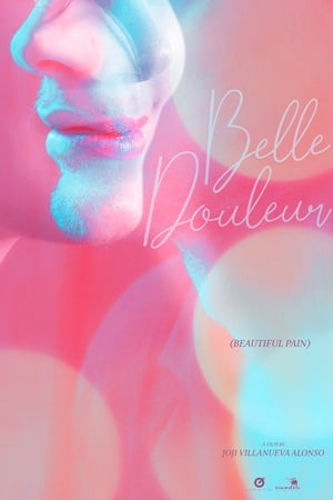 Belle Douleur (Beautiful Pain)