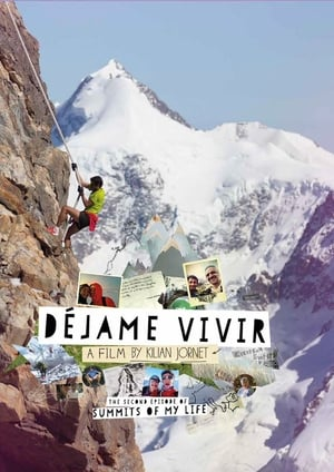 Summits of My Life - Déjame Vivir