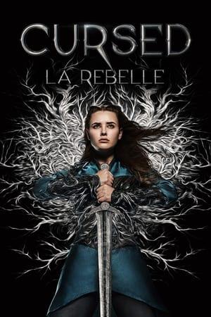 Cursed, La Rebelle