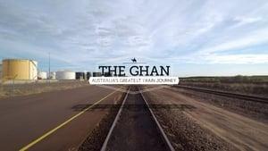 The Ghan: Australia's Greatest Train Journey (2018)