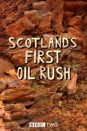 Scotland's First Oil Rush