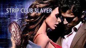 Strip Club Slayer (2016) online ελληνικοί υπότιτλοι