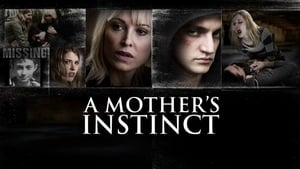 A Mother's Instinct 2015