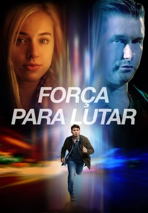 Força Para Lutar Torrent, Download, movie, filme, poster