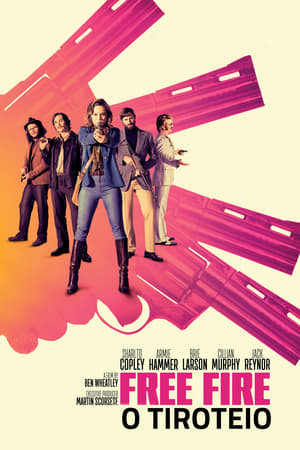 Free Fire: O Tiroteio Torrent, Download, movie, filme, poster