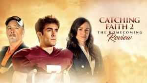 Catching Faith 2: The Homecoming (2019)