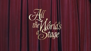 English movie from 2018: All The World's A Stage
