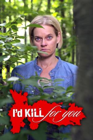 Id Kill for You – Season 3