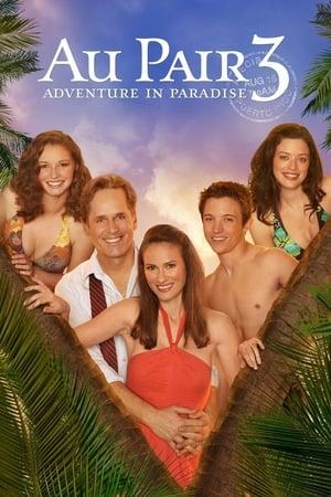 Au Pair 3: Adventure in Paradise