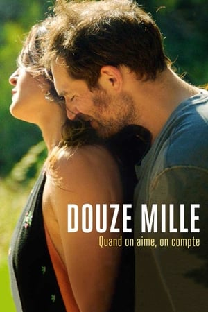 Film Douze Mille streaming VF gratuit complet