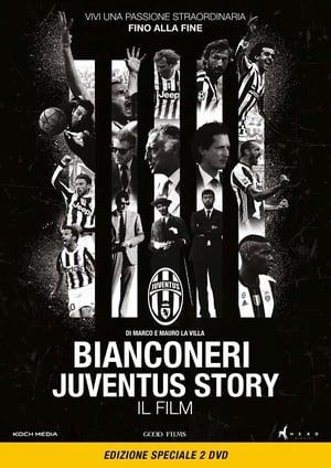 Bianconeri Juventus Story (2016)