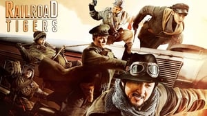 Railroad Tigers – Το Τρένο των Μαχητών