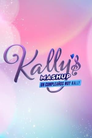 Image Kally's Mashup, A very Kally's Birthday