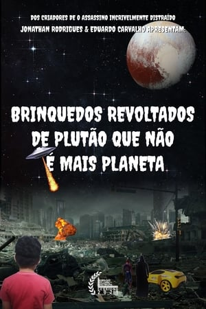 Poster Revolted toys from Pluto that is no longer a planet (2021)