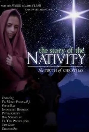 The Story of the Nativity: The Truth of Christmas (2006)