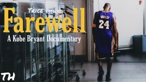 Farewell: A Kobe Bryant Documentary (2021)