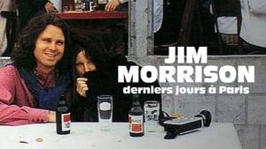 Jim Morrison, derniers jours à Paris (2021)