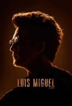poster Luis Miguel: The Series