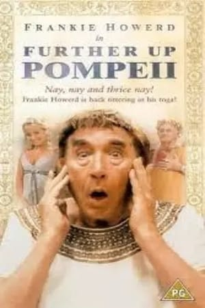 Further Up Pompeii!