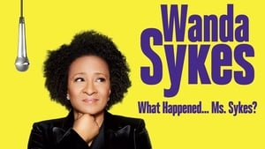 Wanda Sykes: What Happened… Ms. Sykes? (2016) CDA Online Cały Film