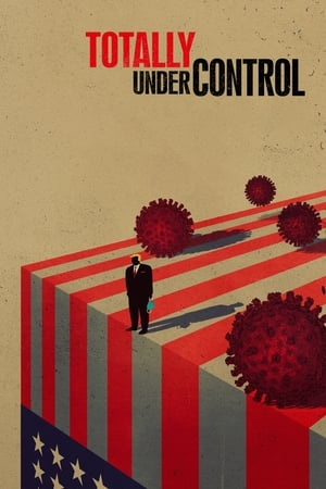 Totally Under Control (2020)