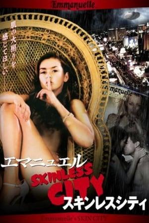 Emmanuelle Through Time: Emmanuelle's Skin City poster