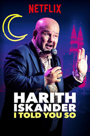 Harith Iskander: I Told You So-Azwaad Movie Database