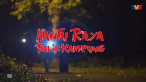 Hantu Raya Balik Kampung (2019)