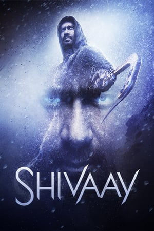 Download Shivaay (2016) Full Movie In HD