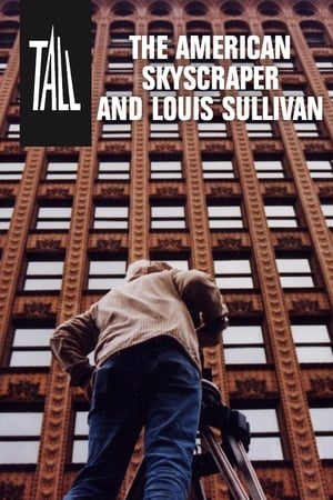 Tall: The American Skyscraper and Louis Sullivan-Dylan Baker