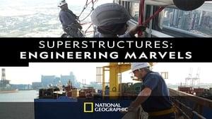 Superstructures: Engineering Marvels 2019 en Streaming HD Gratuit !