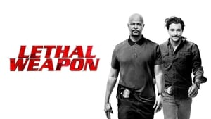 Lethal Weapon – Armã mortalã (TV Series 2016– ), serial online subtitrat în Română