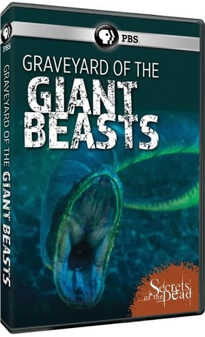 Graveyard of the Giant Beasts