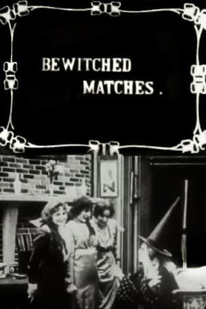 Bewitched Matches (1913)